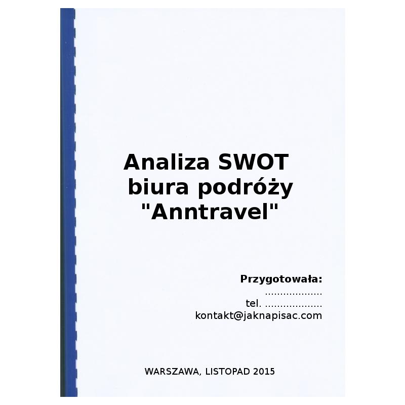 """Analiza SWOT biura podróży """"Anntravel"""" - przykład"""
