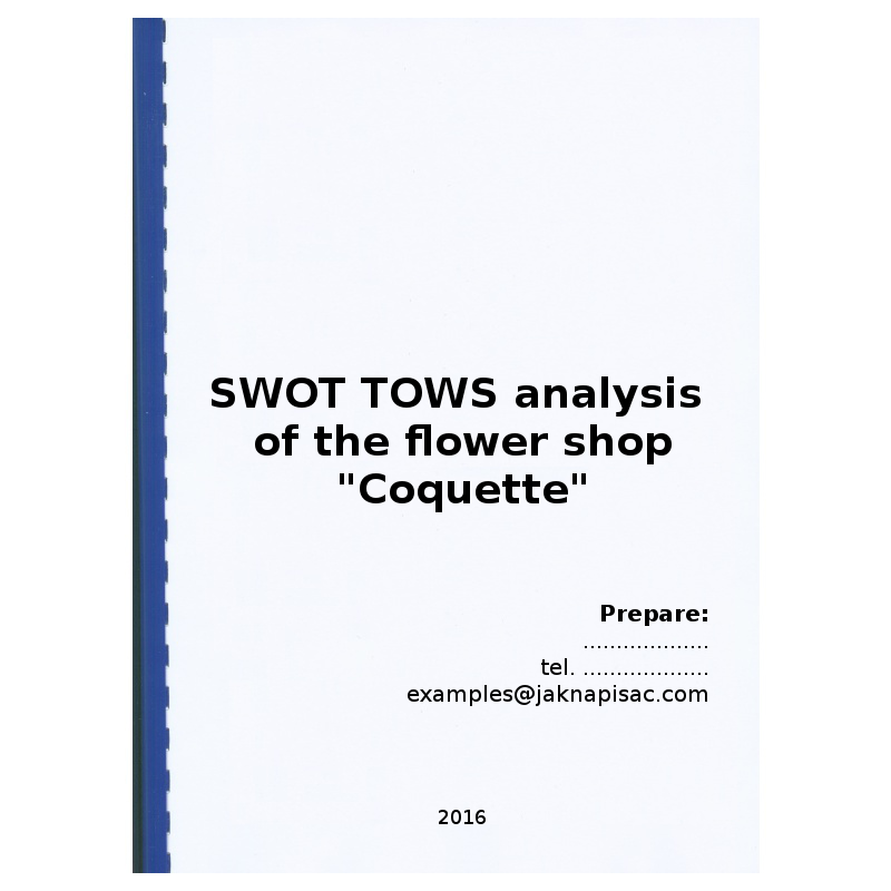 "SWOT TOWS analysis of the flower shop ""Coquette"" - example"