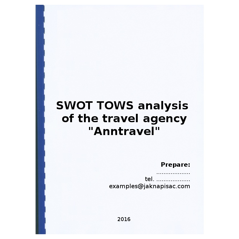 """SWOT TOWS analysis of the travel agency """"Anntravel"""" - example"""
